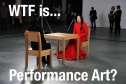 wtfperformanceart